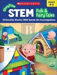 Storytime Stem: Folk & Fairy Tales : 10 Favorite Stories with Hands-On Investigations